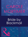 Bride by Blackmail (eBook)